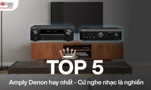 """Top 5 Amply Denon hay nhất. Cứ nghe nhạc là """"nghiền"""""""