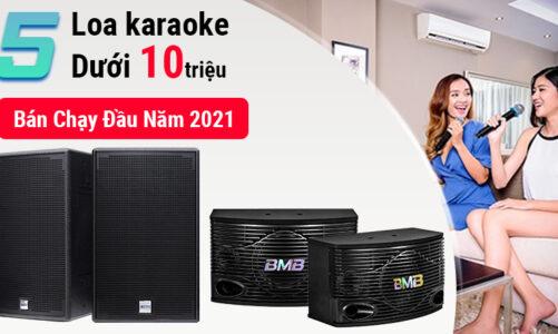 Top 5 loa karaoke dưới 10 triệu bán chạy nhất đầu năm 2021 tại Bảo Châu Elec