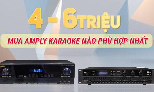 Có khoảng 4 – 6 triệu thì nên mua Amply karaoke nào?