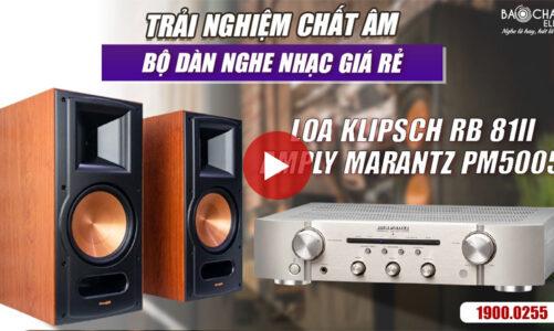 Loa nghe nhạc Klipsch RB 81II kết hợp với Amply Marantz PM5005 Nghe Nhạc Hifi Cực Hay, Giá Rẻ