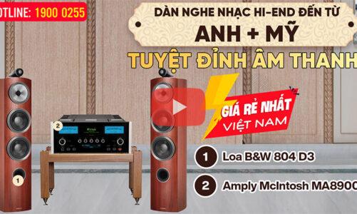Dàn nghe nhạc Hi-End kết hợp Loa B&W 804 D3 đến từ Anh + McIntosh MA8900 Mỹ – Tuyệt Đỉnh Âm Thanh