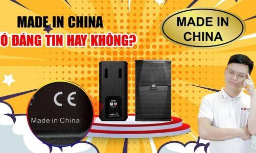 Có nên mua thiết bị âm thanh made in china hay không?? Hãy là người tiêu dùng thông minh